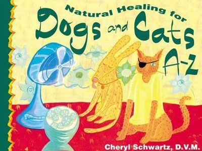 Natural Healing for Dogs & Cats A-Z